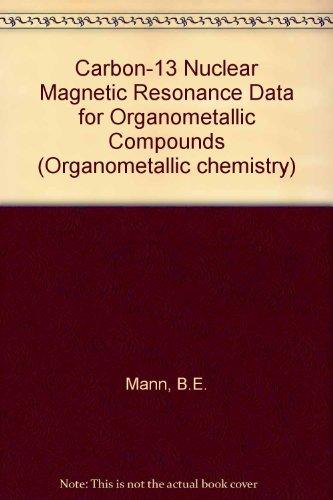 9780124691506: Cnmr Data for Organometallic Compounds (Organometallic chemistry)