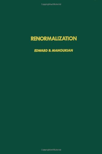 9780124694507: Renormalization (Pure & Applied Mathematics)