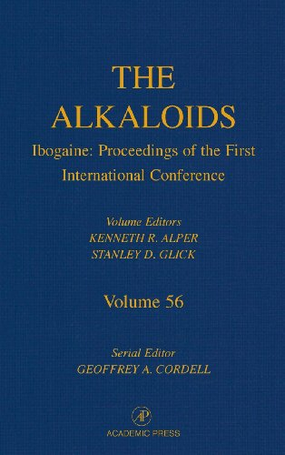 9780124695566: Ibogaine: Proceedings from the First International Conference, Volume 56 (Alkaloids)