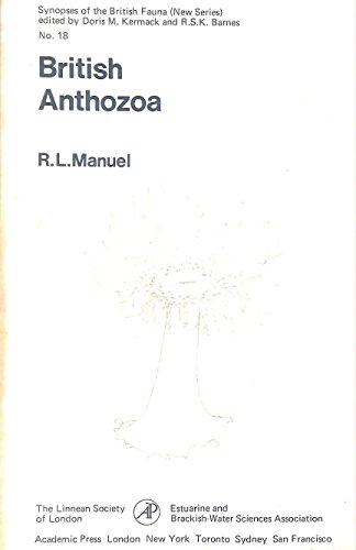 9780124700505: British Anthozoa: Keys and Notes for the Identification of the Species