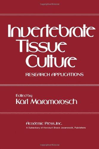 Inertebrate Tissue Culture Research Applications: Maramorosch, Karl (editor)
