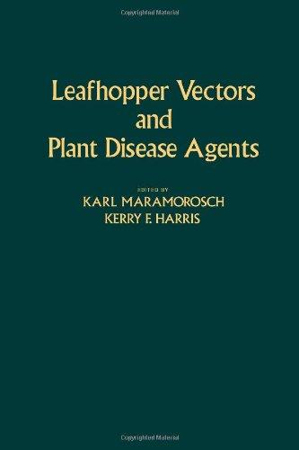 9780124702806: Leafhopper Vectors and Plant Disease Agents