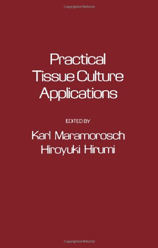 9780124702851: Practical Tissue Culture Applications