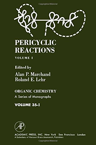 9780124705012: Pericyclic Reactions (Organic Chemistry, a Series of Monographs, 35)