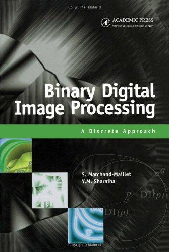 9780124705050: Binary Digital Image Processing: A Discrete Approach