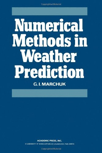 9780124706507: Numerical Methods in Weather Prediction