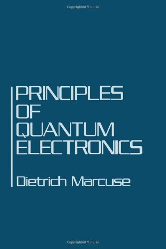 9780124710504: Principles of Quantum Electronics