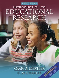 9780124712959: Introduction to Educational Research (6th, Sixth Edition) - Mertler & Charles