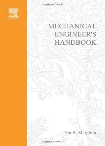 Mechanical Engineer's Handbook (Engineering): Marghitu, Dan B.