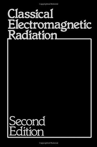 9780124722576: Classical Electromagnetic Radiation