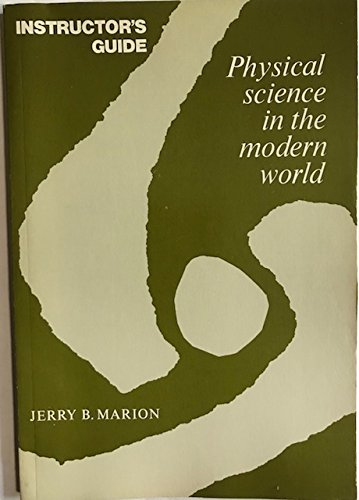 9780124722705: Physical Science in the Modern World;