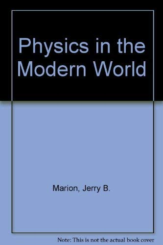 9780124722774: Physics in the modern world