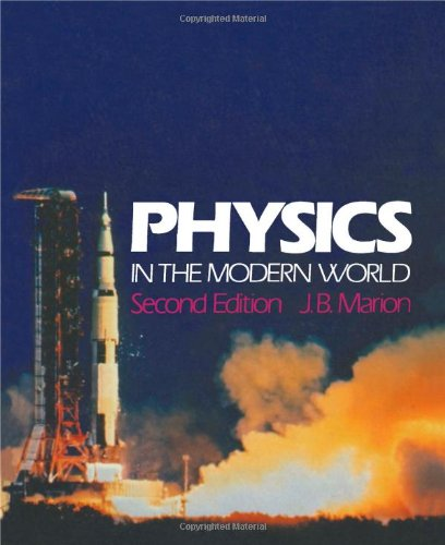 9780124722804: Physics in the Modern World