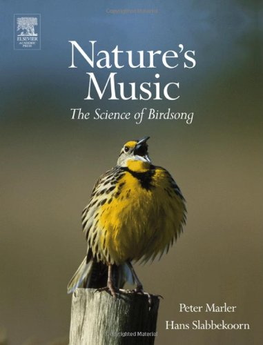 9780124730700: Nature's Music: The Science of Birdsong