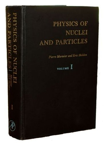9780124731011: Physics of Nuclei and Particles: v. 1