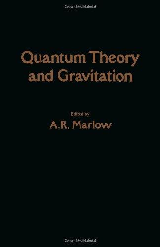 9780124732605: Quantum Theory and Gravitation