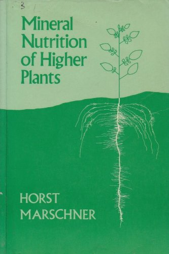 9780124735408: The Mineral Nutrition of Higher Plants