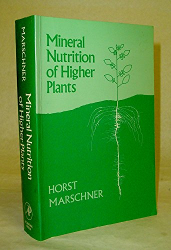 9780124735415: Mineral Nutrition of Higher Plants