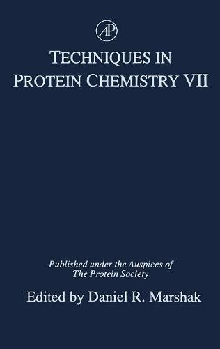 9780124735569: Techniques in Protein Chemistry, Volume 7