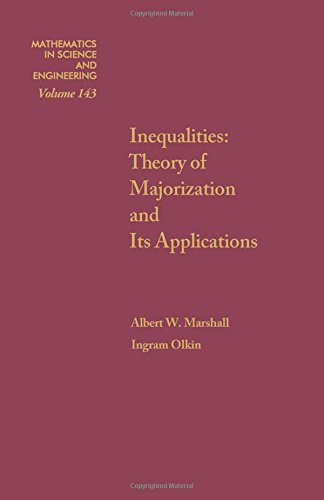 9780124737501: Inequalities: Theory of Majorization and Its Applications (Mathematics in Science and Technology)