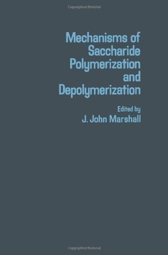 9780124741508: Mechanisms of Saccharide Polymerization and Depolymerization