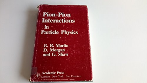 9780124747401: Pion-Pion Interactions in Particle Physics