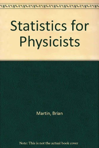 9780124747500: Statistics for Physicists