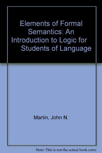 9780124748569: Elements of Formal Semantics: An Introduction to Logic for Students of Language