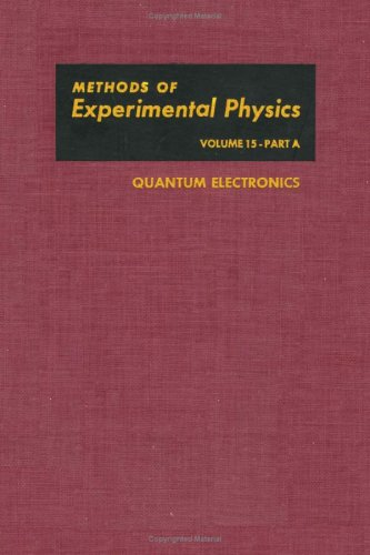 Quantum Electronics, Part A (Methods in Experimental: Chung Liang Tang,