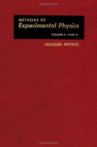 9780124759459: Nuclear Physics, Part B (Methods in Experimental Physics, Vol. 5)