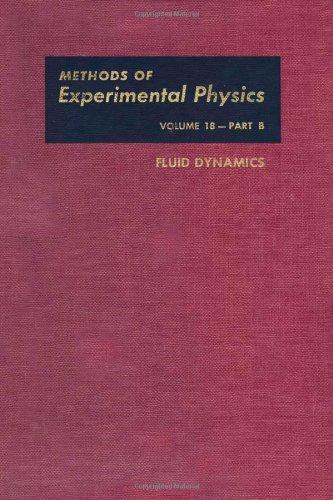 Methods of Experimental Physics : Fluid Dynamics