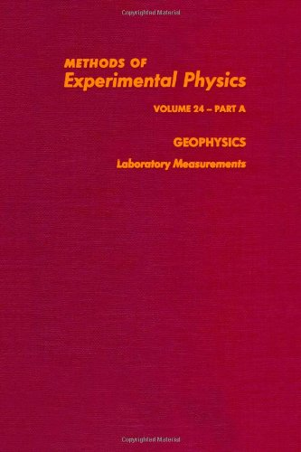 9780124759664: Geophysics, Part A: Laboratory Measurements (Methods in Experimental Physics, Vol. 24)