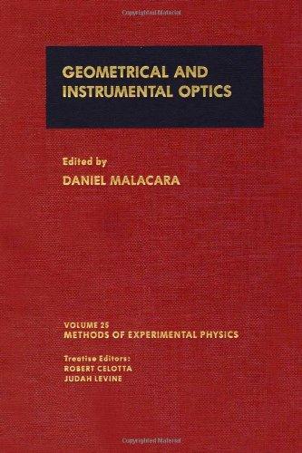 Geometrical and Instrumental Optics, Volume 25 (Methods