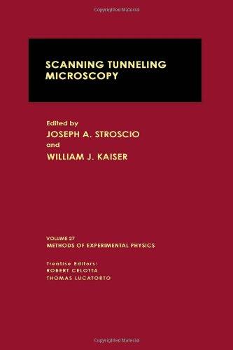 Scanning Tunneling Microscopy: Volume 27 (Methods of: Joseph A. Stroscio