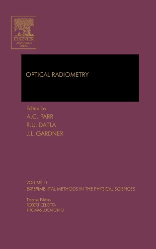 9780124759886: Optical Radiometry, Volume 41 (Experimental Methods in the Physical Sciences)