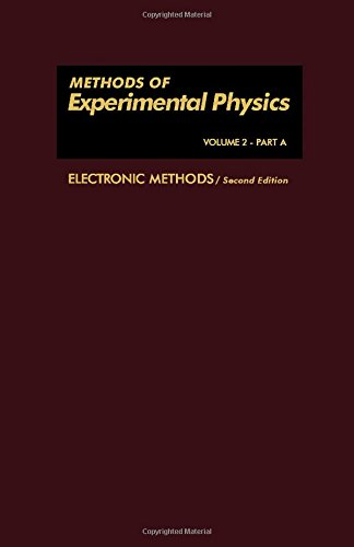 9780124760028: Electronic Methods, Part A (Methods of Experimental Physics, Vol. 2)