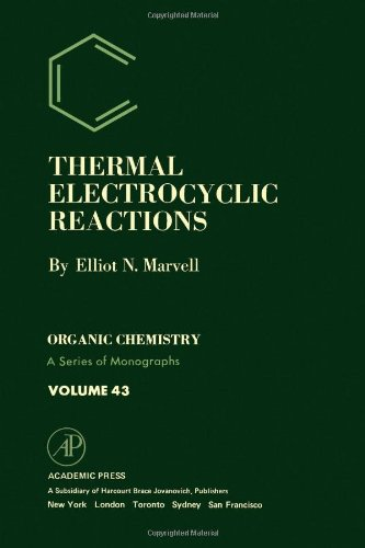 9780124762503: Thermal Electrocyclic Reactions (Organic Chemistry, a Series of Monographs)