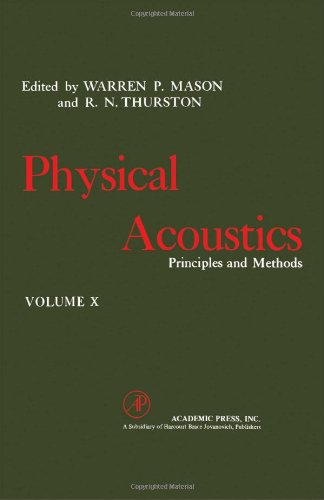 9780124779105: Physical Acoustics: Principles and Methods, Vol. 10