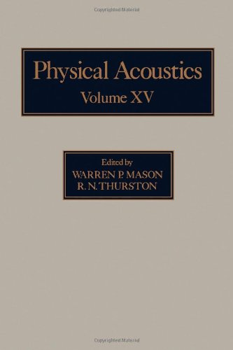 9780124779150: Physical Acoustics. Principles and Methods. Volume XV (15)