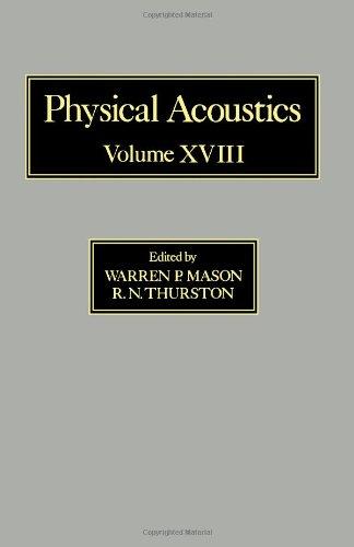 9780124779181: Physical Acoustics: Principles and Methods. Volume XVIII