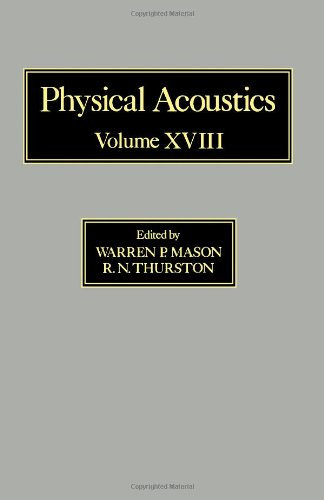9780124779181: Physical Acoustics: Principles and Methods. Volume XVIII