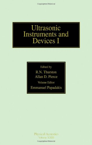 9780124779235: Ultrasonic Instruments and Devices I: Reference for Modern Instrumentation, Techniques, and Technology (Physical Acoustics, Vol. 23)