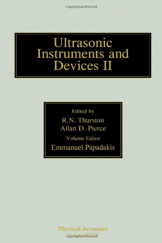 9780124779457: Reference for Modern Instrumentation, Techniques, and Technology: Ultrasonic Instruments and Devices II, Volume 24 (Physical Acoustics)