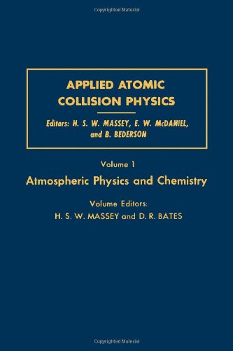 9780124788015: Applied Atomic Collision Physics. Atmospheric Physics and Chemistry(Pure & Applied Physics) (v. 1)