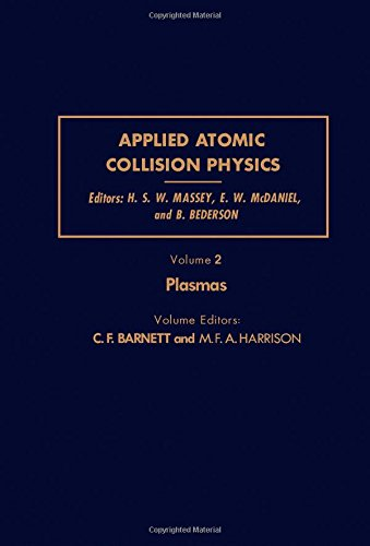 9780124788022: Applied Atomic Collision Physics, Volume 2: Plasmas