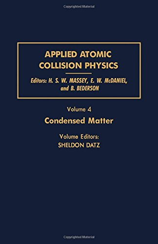 9780124788046: Applied Atomic Collision Physics Vol. 4: Condensed Matter (Pure & Applied Physics)