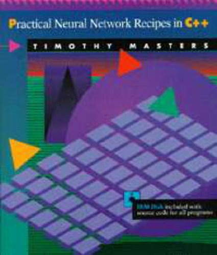 9780124790407: Practical Neural Network Recipes in C++ (with diskette)