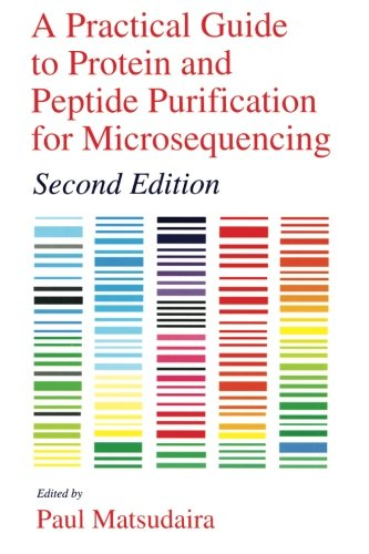 9780124802827: A Practical Guide to Protein and Peptide Purification for Microsequencing, Second Edition