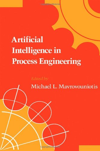 9780124805750: Artificial Intelligence in Process Engineering