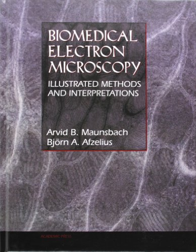 9780124806108: Biomedical Electron Microscopy: Illustrated Methods and Interpretations